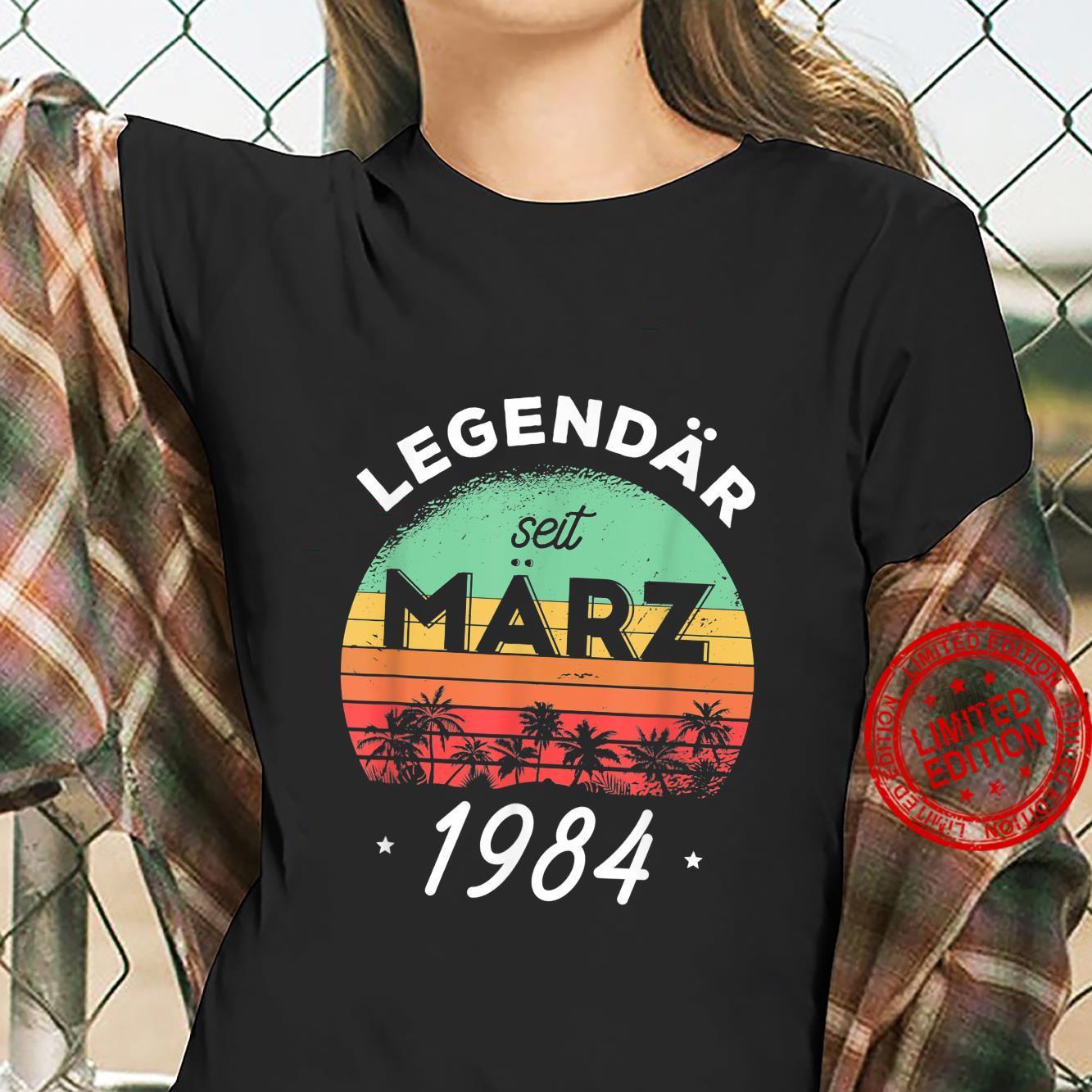 37. Geburtstag Legendär seit März 1984 Shirt ladies tee