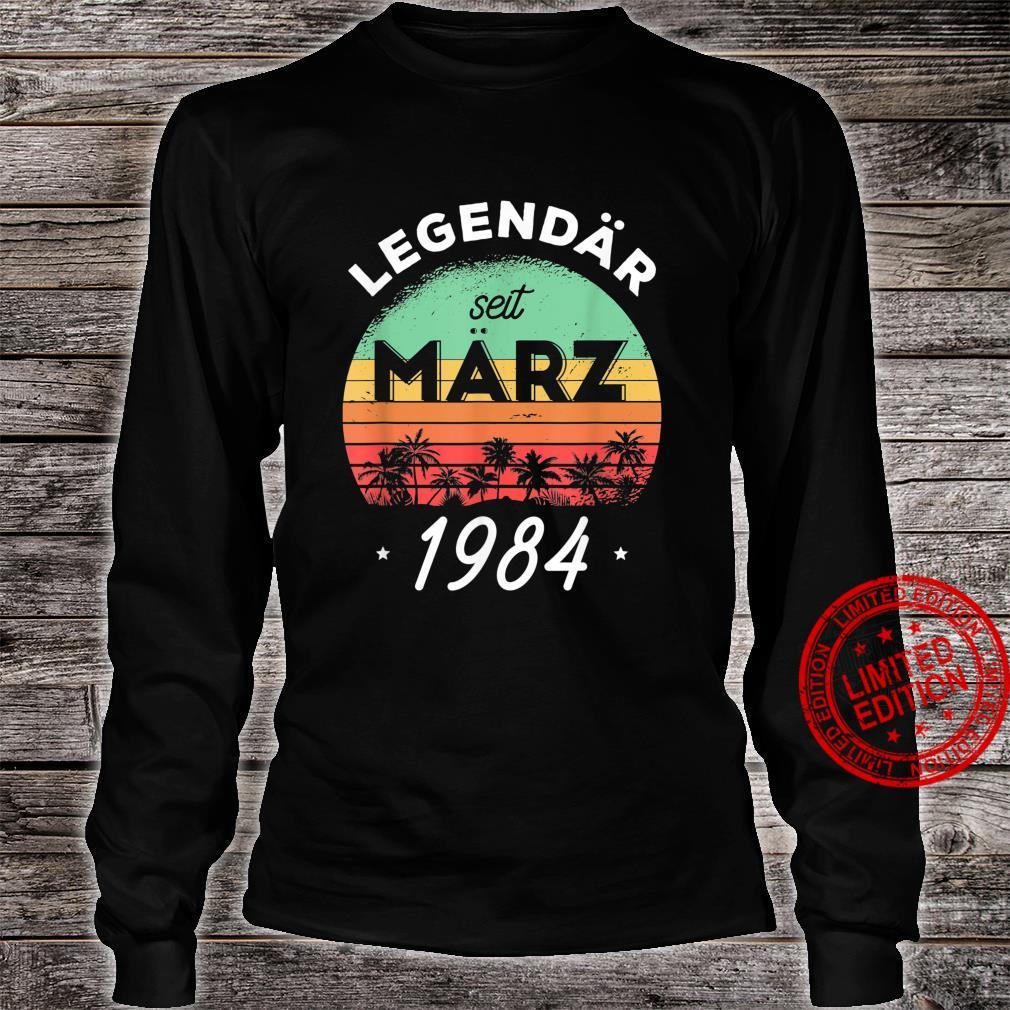 37. Geburtstag Legendär seit März 1984 Shirt long sleeved
