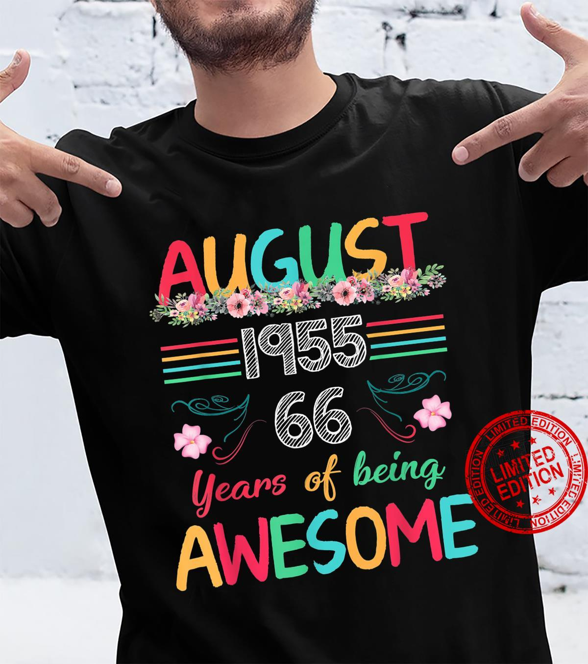 August 1955 Shirt Turning 66 Years Of Being Awesome Shirt