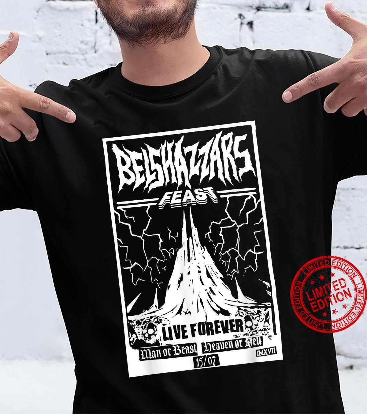 Belshazzar's Feasts Shirt