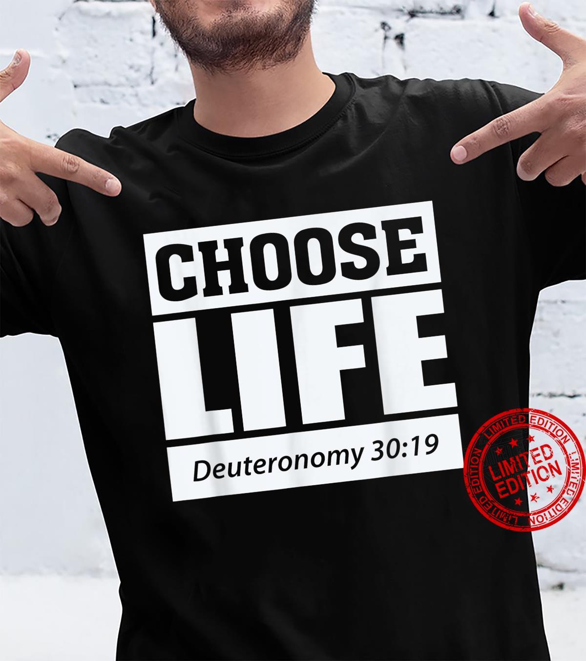 Choose Life Deuteronomy 3019 Christian Bible Verse Shirt