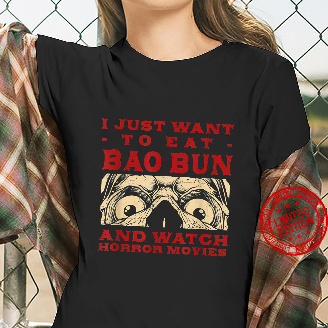Eat Bao Bun and Watch Horror Movies Pork Bun Movie Shirt ladies tee
