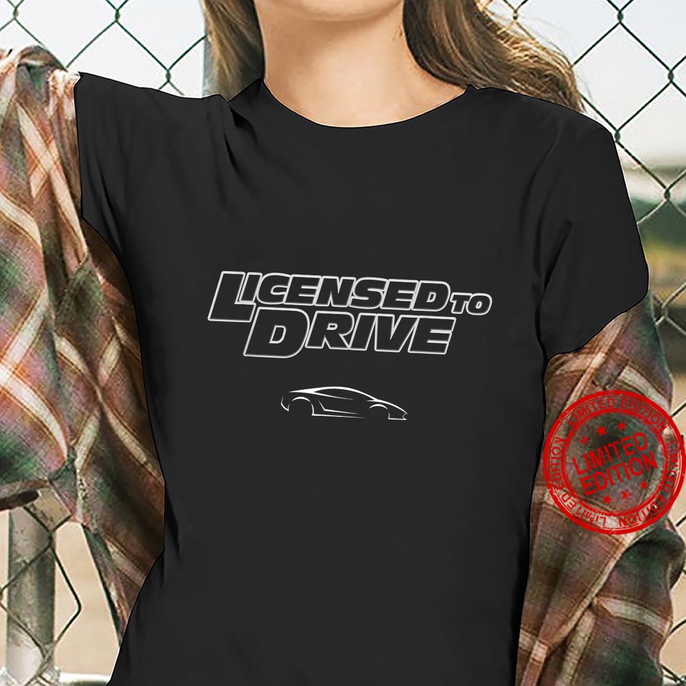 Fast Car Licensed To Drive Shirt ladies tee
