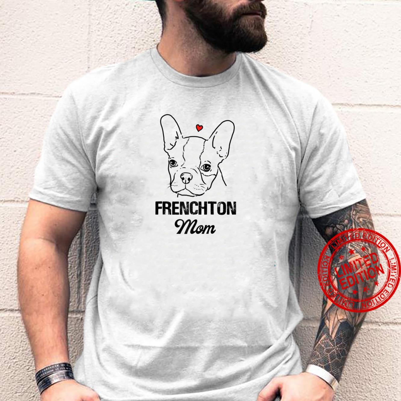 Frenchton Mom, Frenchbo Mom, Faux Frenchbo Mom, Froston Mom Shirt
