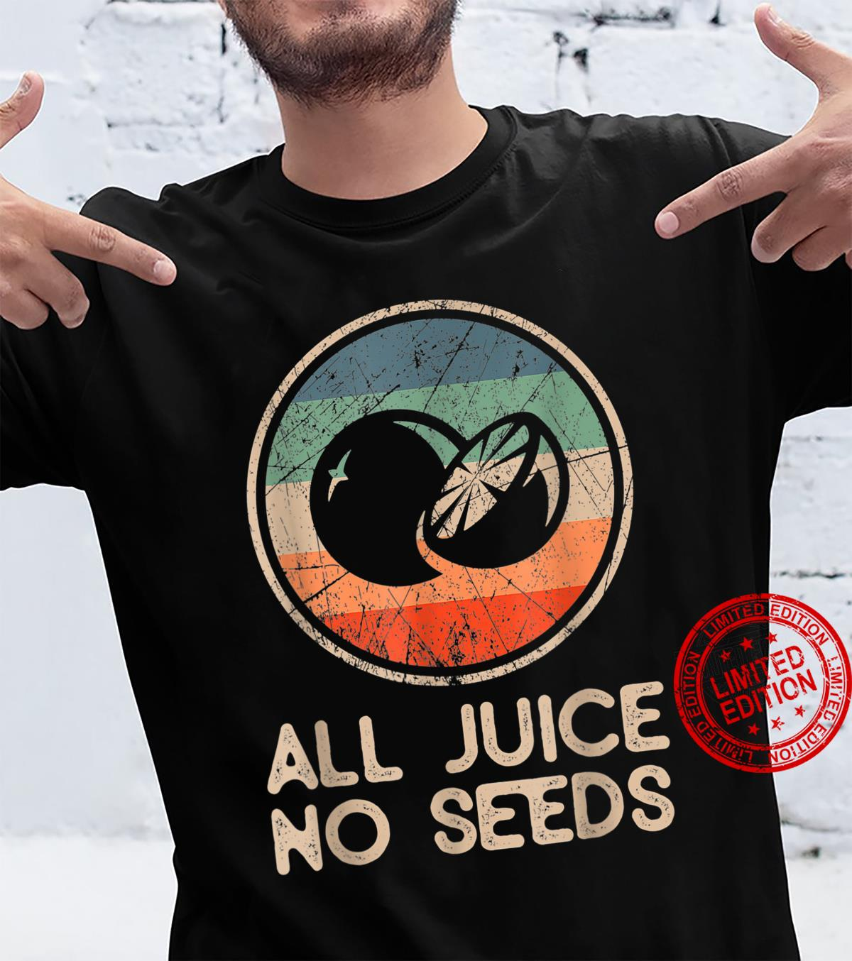 Funny Vasectomy Shirt All Juice No Seed Shirt