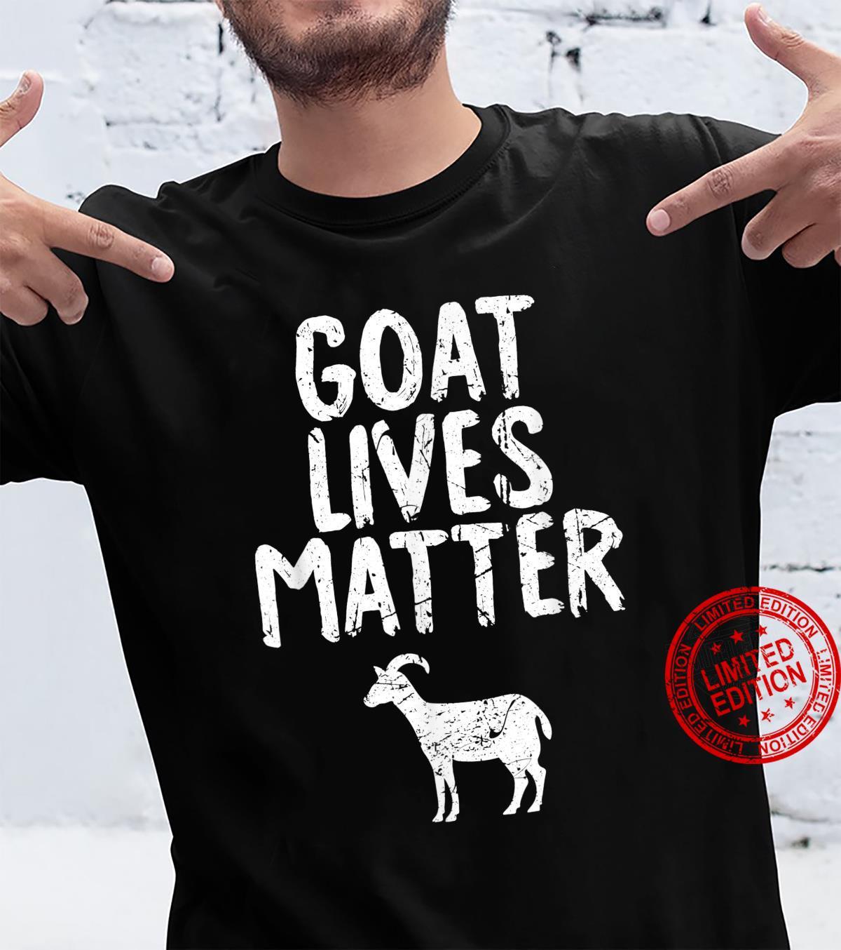 Goat Lives Matter Shirt