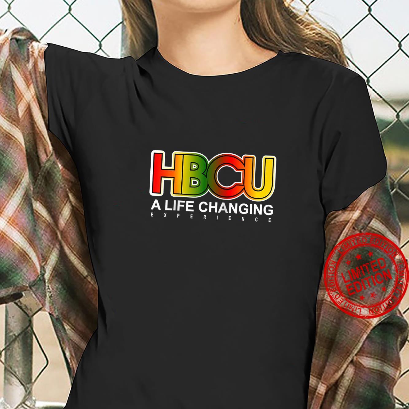HBCU LIFE CHANGING EXPERIENCE Shirt ladies tee