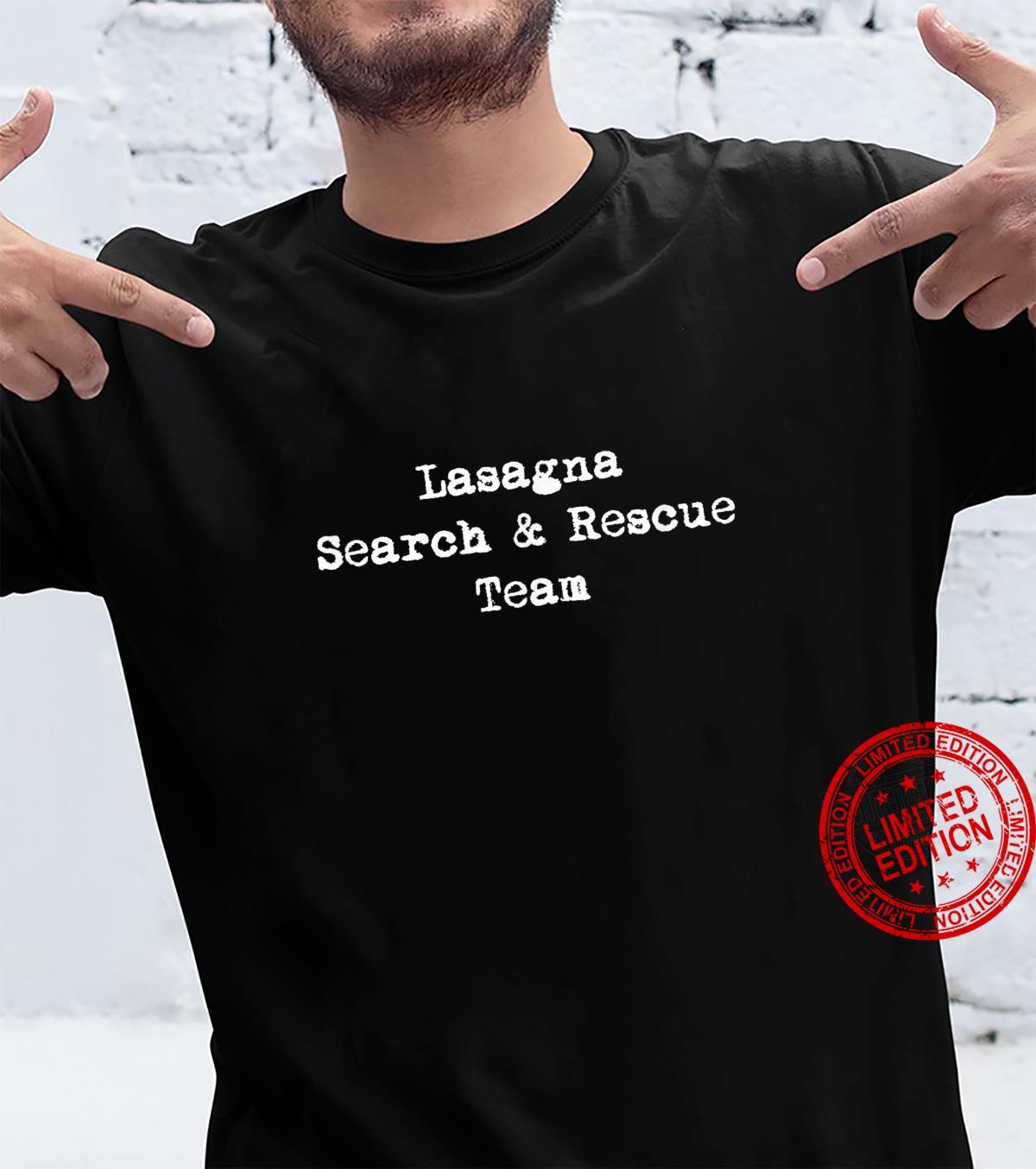 Lasagna Search & Rescue Team italian Lasagna Shirt