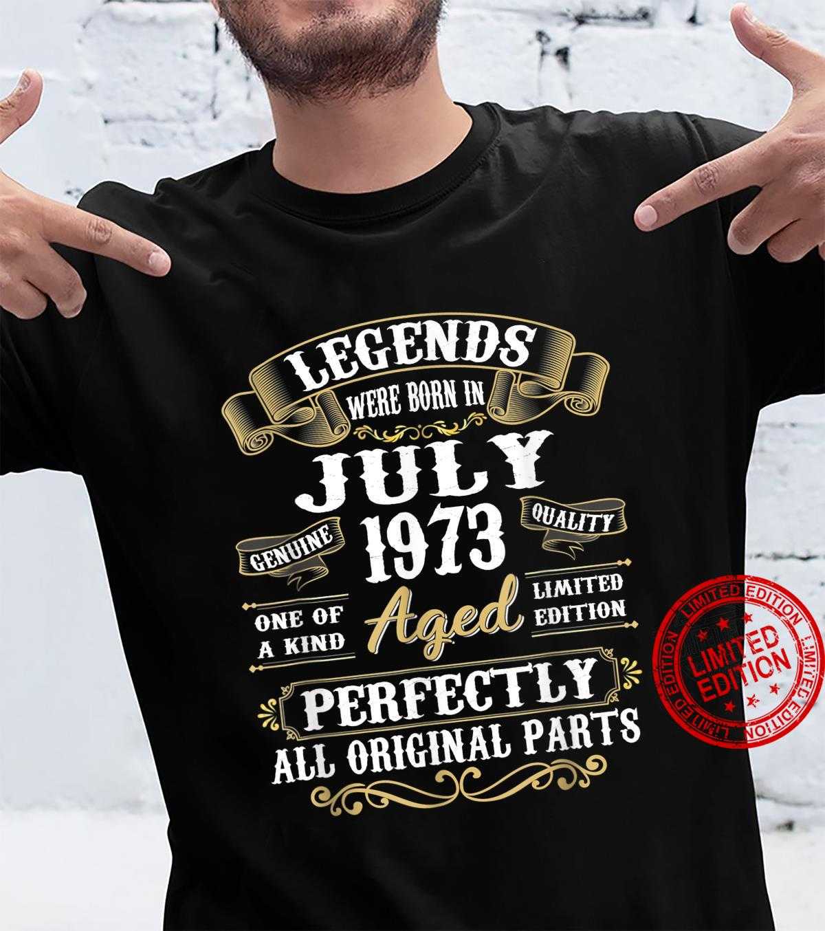 Legends Were Born In July 1973 48th Birthday Shirt