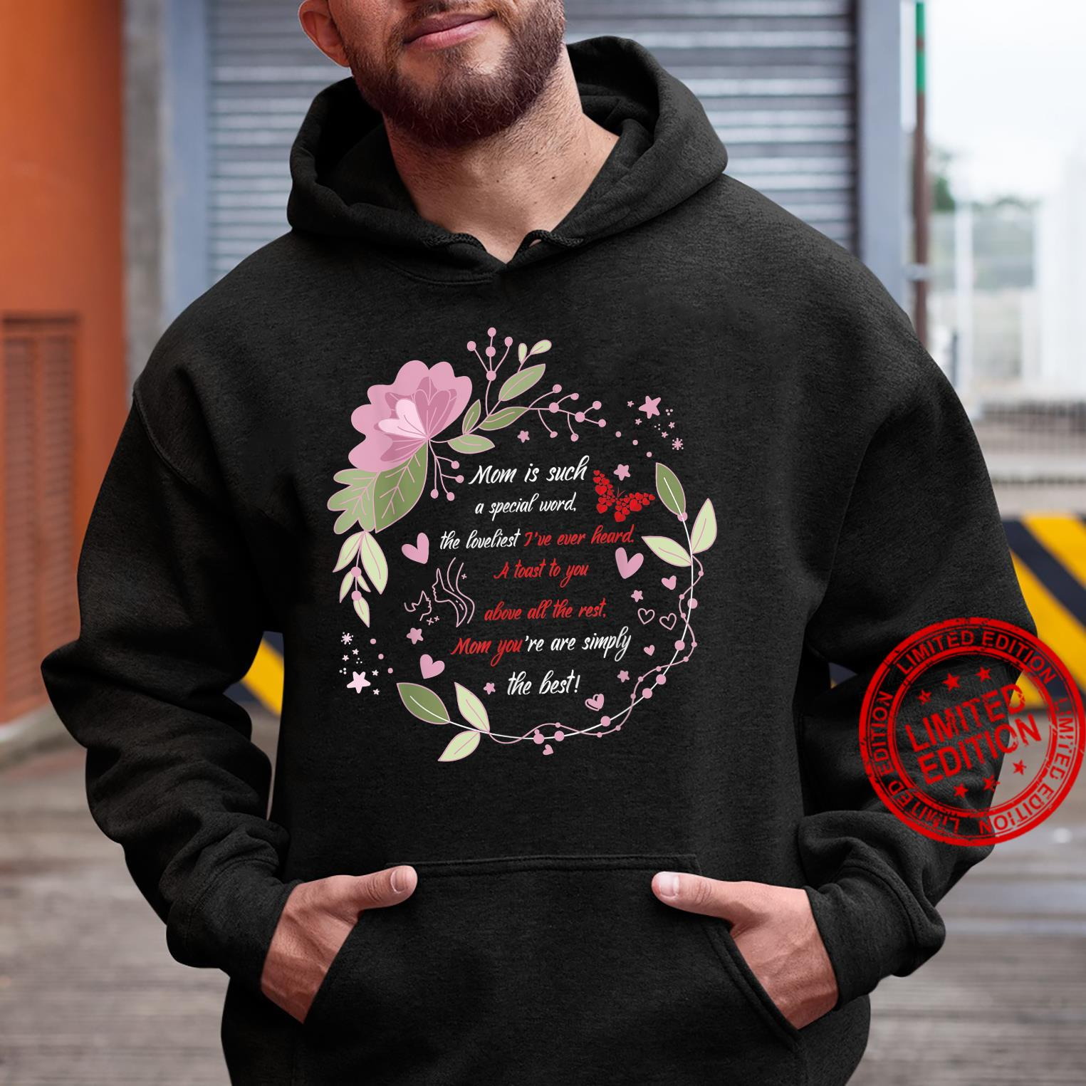 Lovely Mother`s Day Design tribute outfit Shirt hoodie