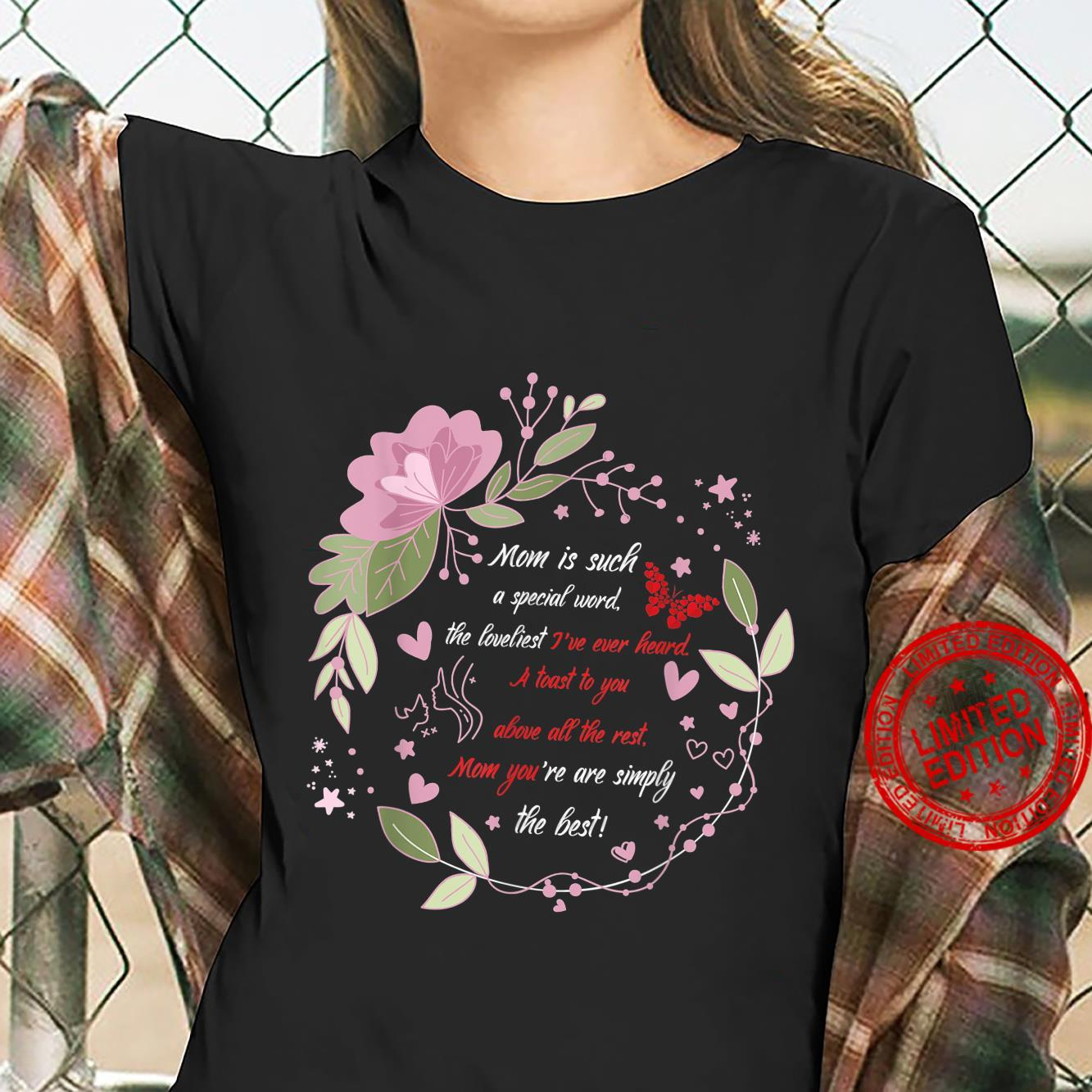 Lovely Mother`s Day Design tribute outfit Shirt ladies tee