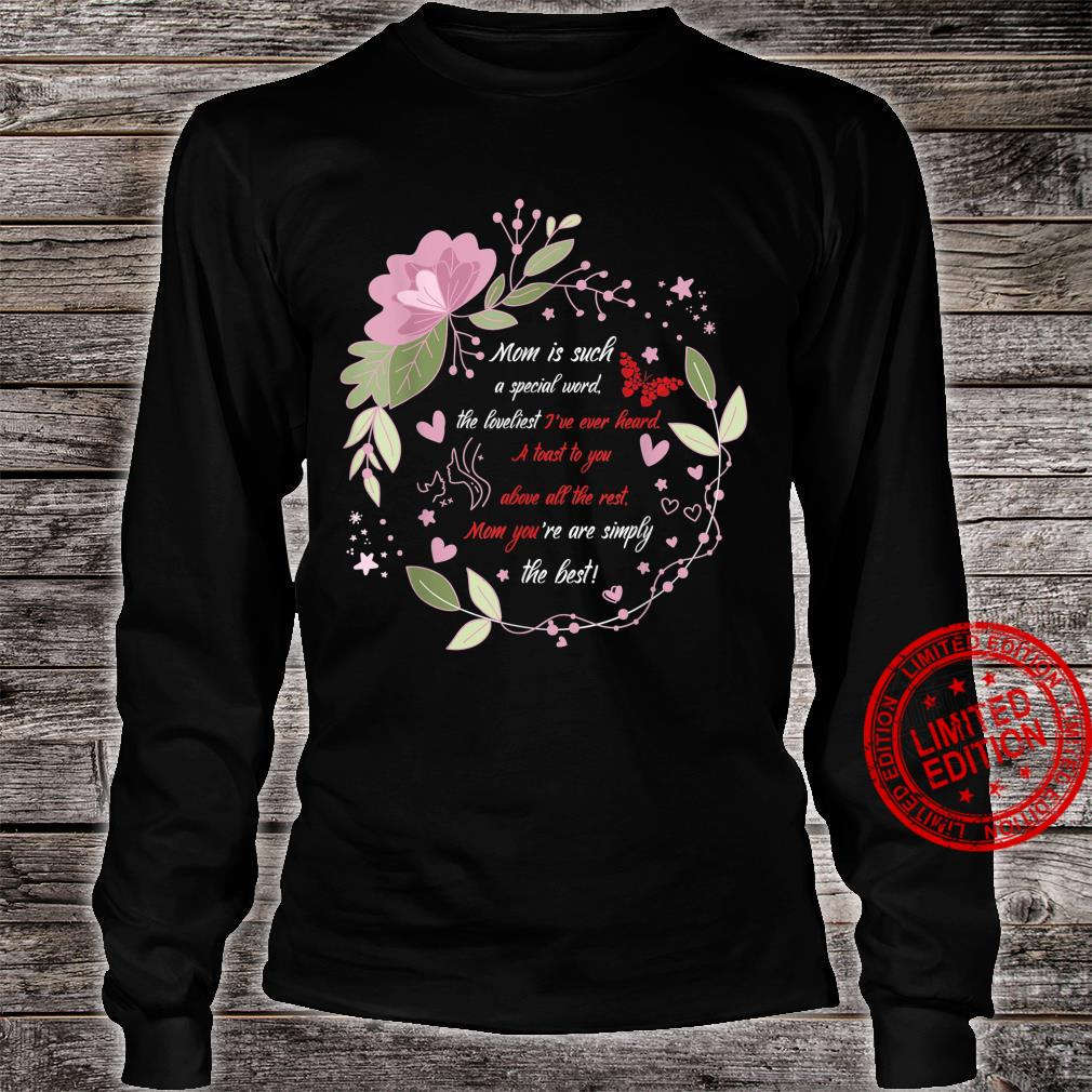 Lovely Mother`s Day Design tribute outfit Shirt long sleeved