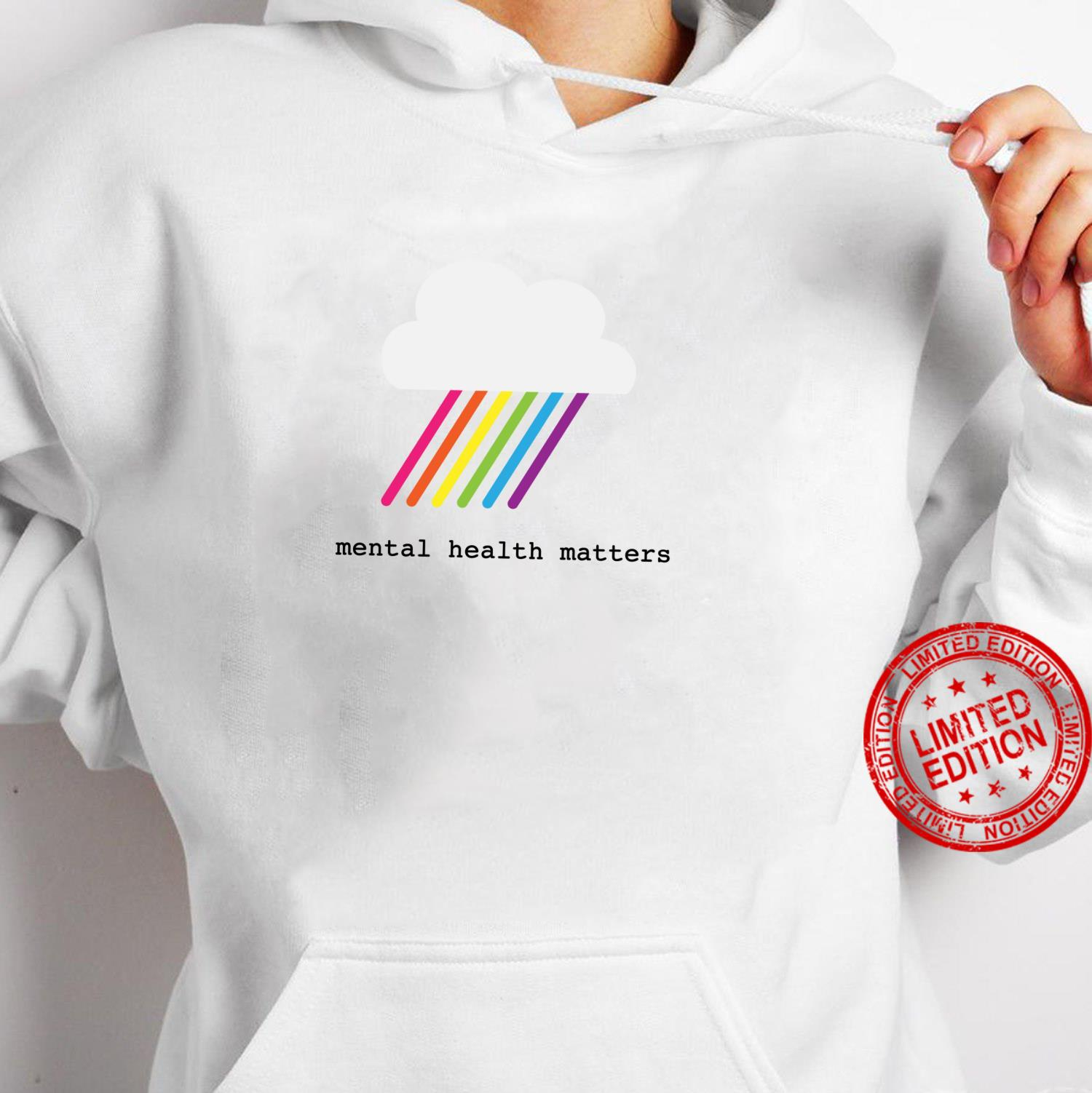 Mental health matters awareness rainbow and cloud Shirt hoodie