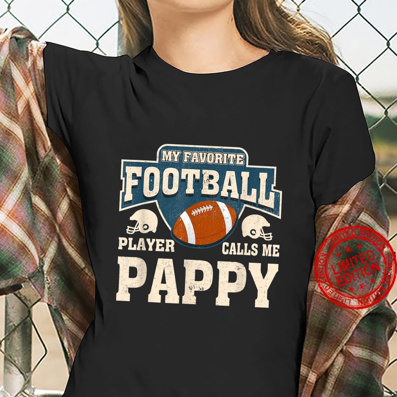 My Favorite Football Player Calls Me Pappy Shirt ladies tee