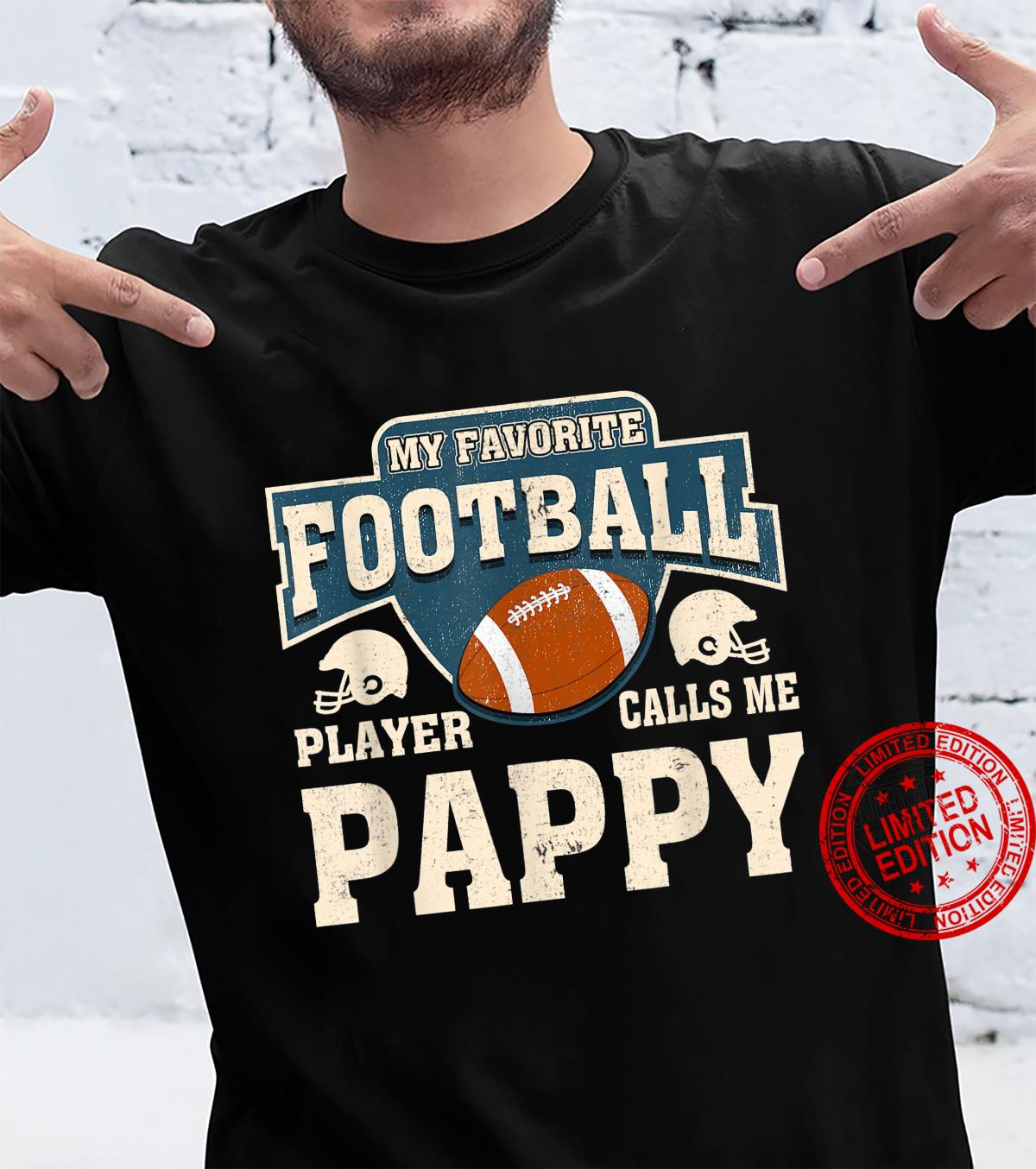 My Favorite Football Player Calls Me Pappy Shirt
