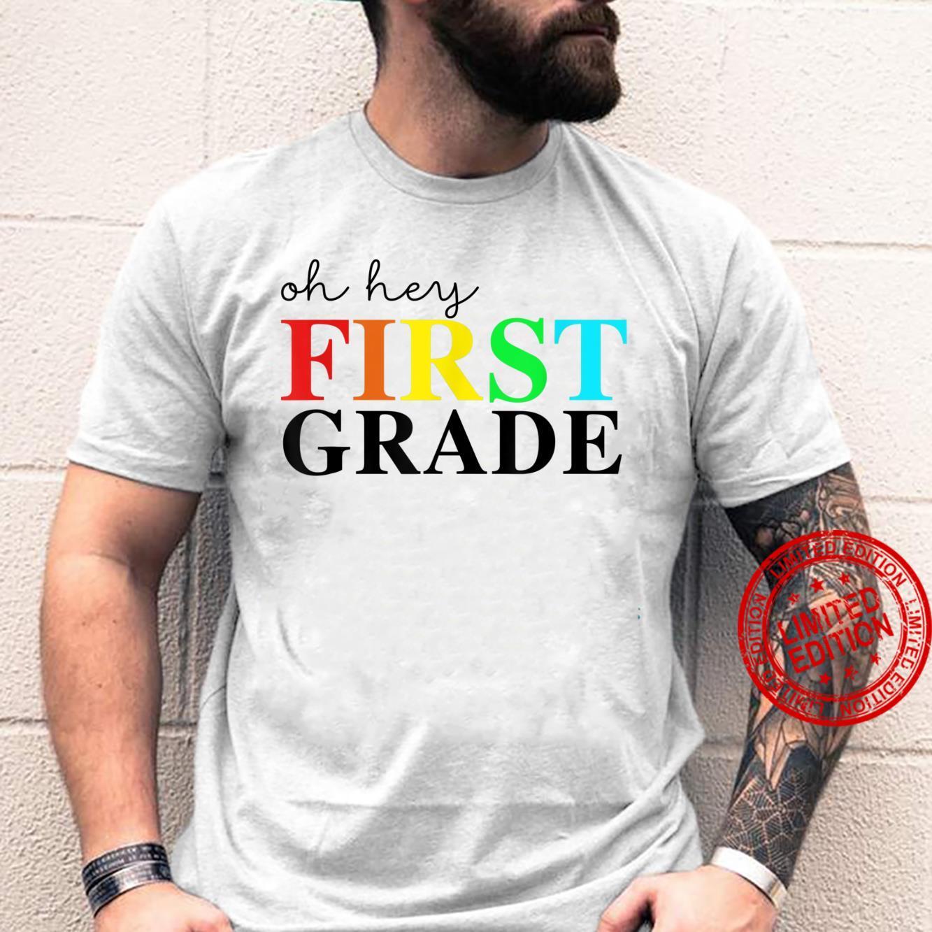 Oh hey, 1st Third Grade Back To School Shirt