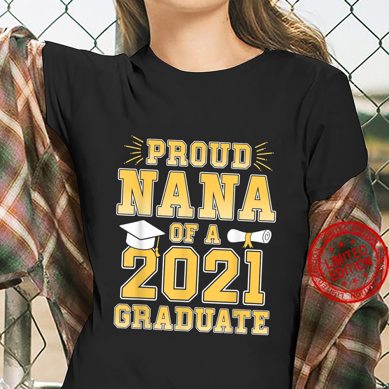 Proud Nana Of A Of 2021 Graduate Grandma Graduation Party Shirt ladies tee