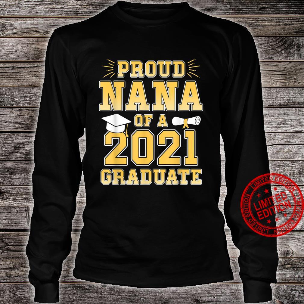 Proud Nana Of A Of 2021 Graduate Grandma Graduation Party Shirt long sleeved