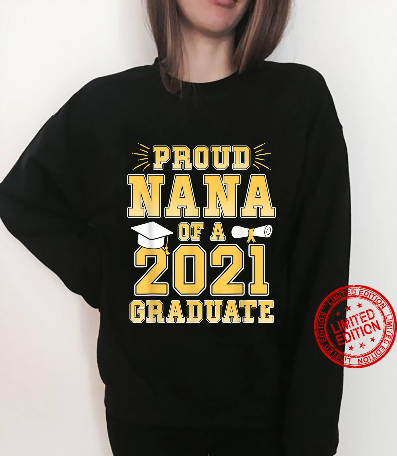 Proud Nana Of A Of 2021 Graduate Grandma Graduation Party Shirt sweater