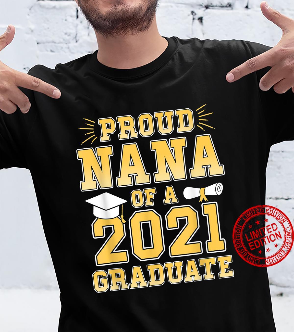 Proud Nana Of A Of 2021 Graduate Grandma Graduation Party Shirt