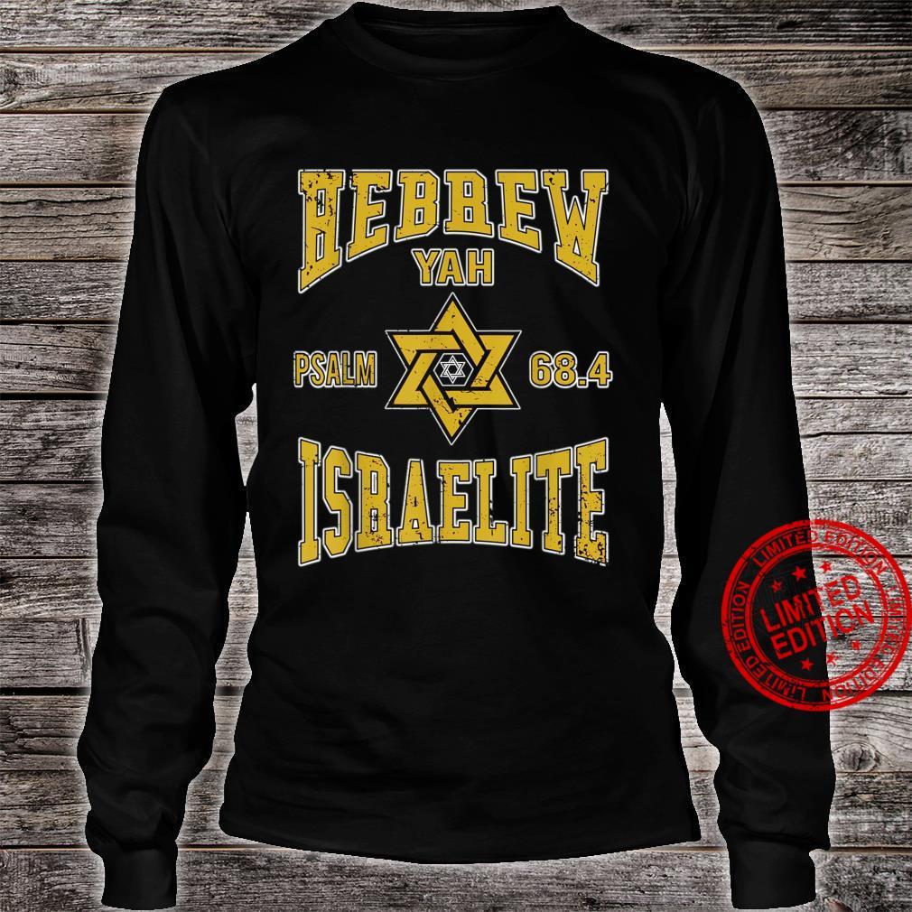 Psalm 68.4 Hebrew Israelite Yah Yahweh Shirt long sleeved