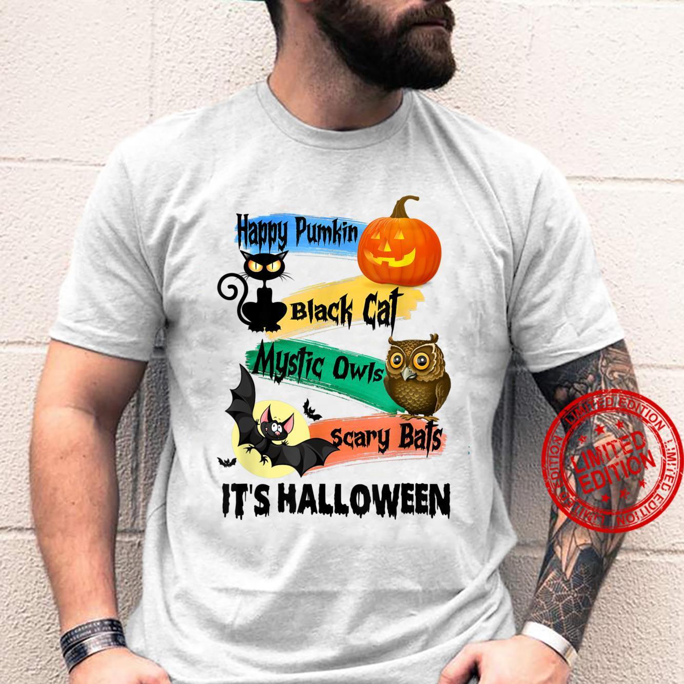 Pumpkins Black Cats Mystic Owls Scary Bats It's Halloween Shirt