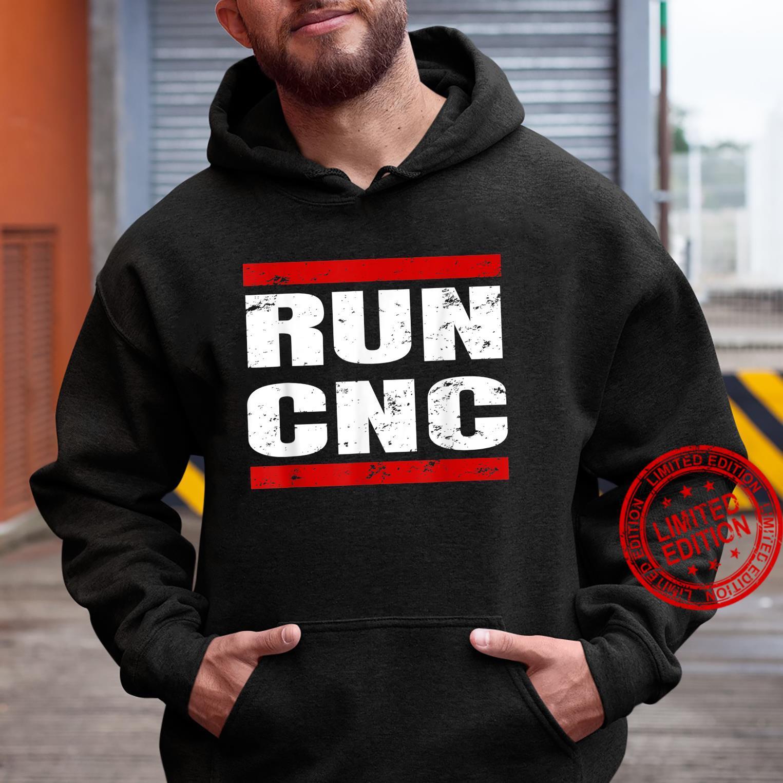 RUN CNC Zerspanungsmechaniker CNC Fräser Programmierer Shirt hoodie