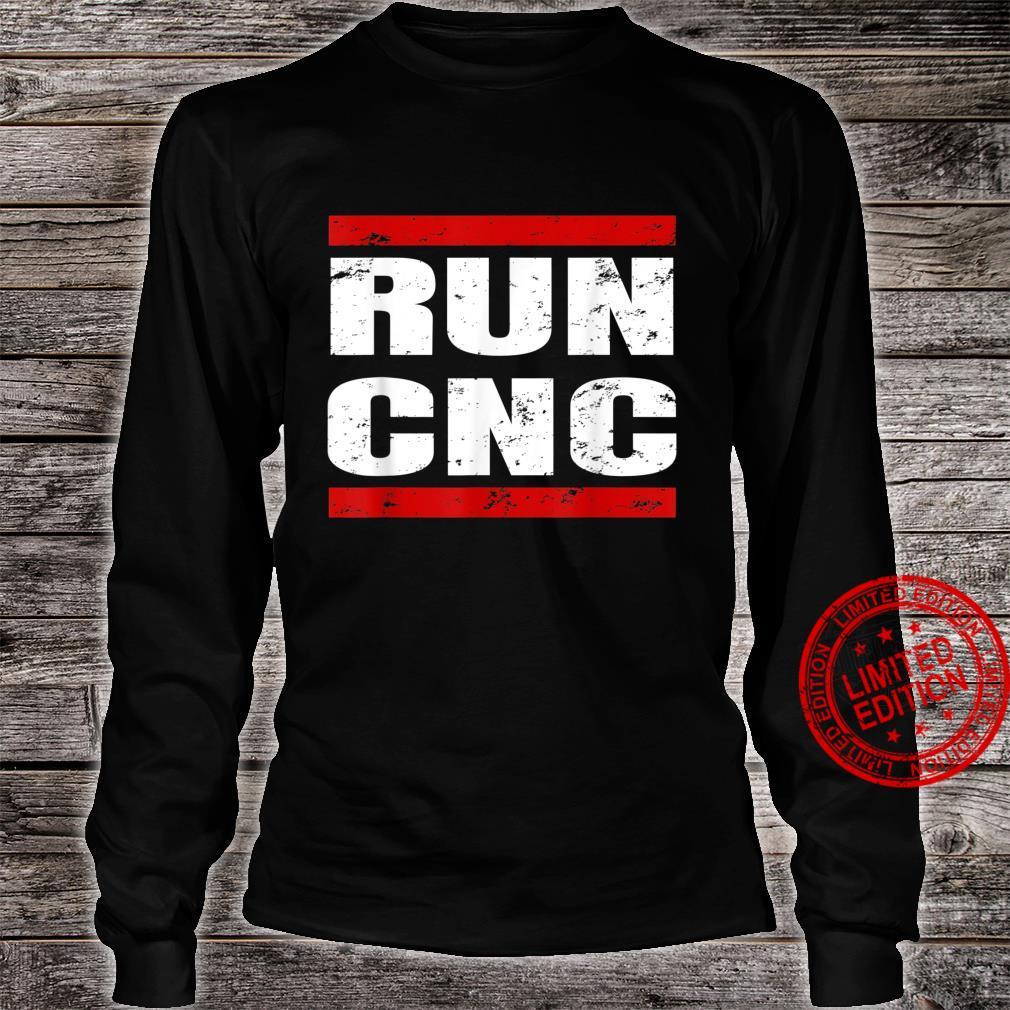 RUN CNC Zerspanungsmechaniker CNC Fräser Programmierer Shirt long sleeved