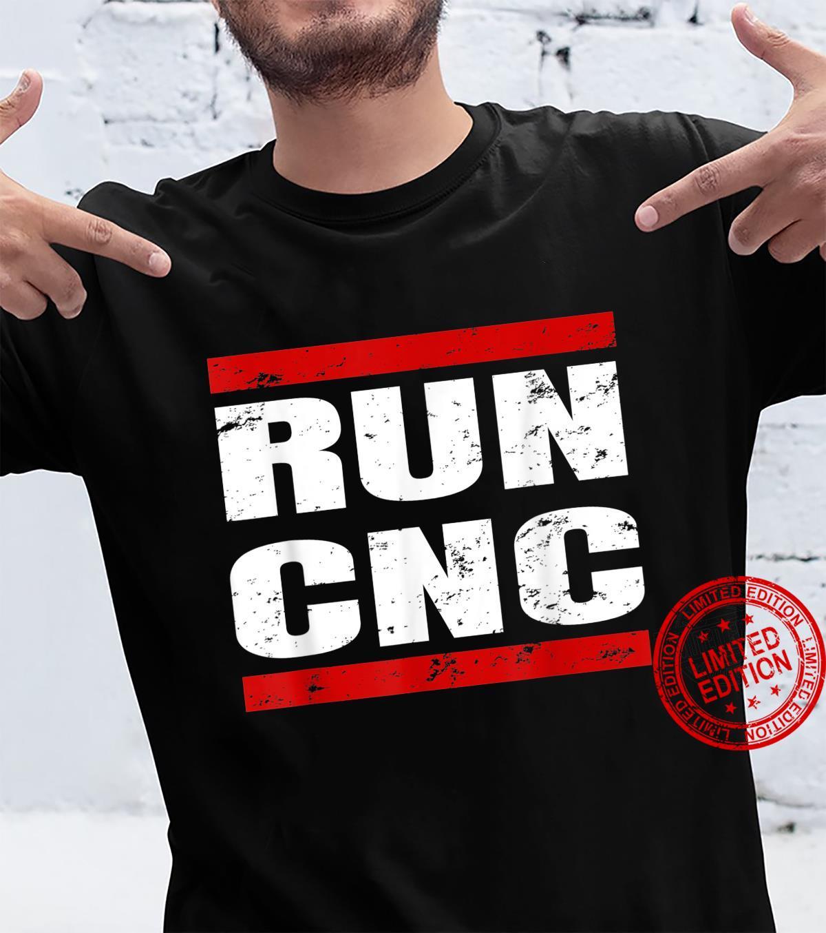 RUN CNC Zerspanungsmechaniker CNC Fräser Programmierer Shirt