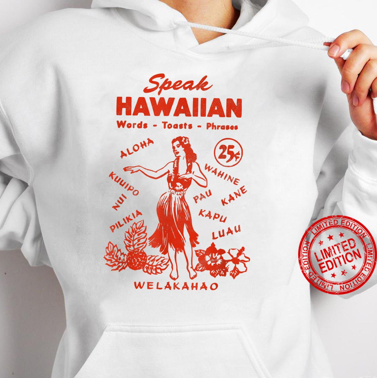 Speak Hawaiian Hawaii Phrasebook 1950s Tiki Style Shirt hoodie