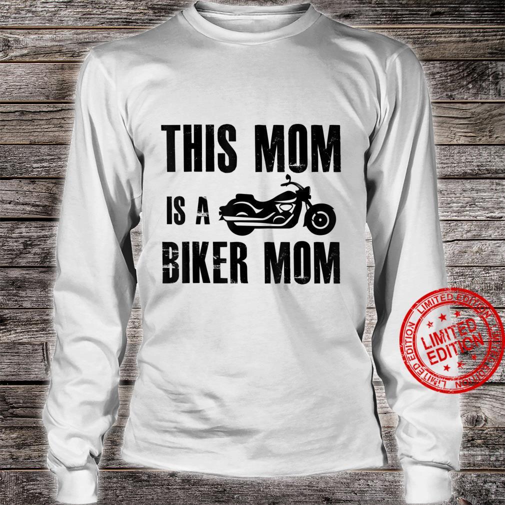 This Mom Is A Biker Mom Biker Motorcycle Shirt long sleeved