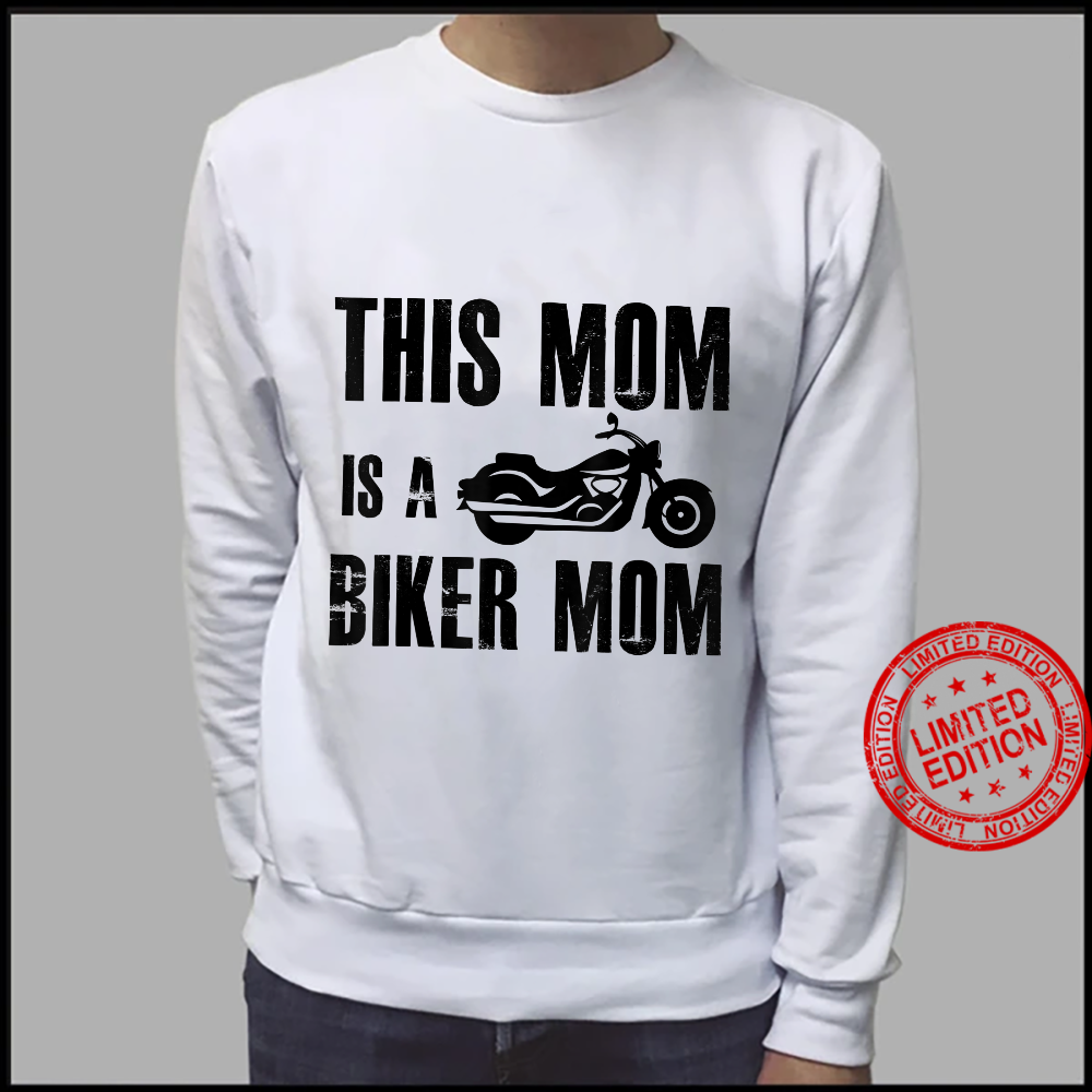 This Mom Is A Biker Mom Biker Motorcycle Shirt sweater
