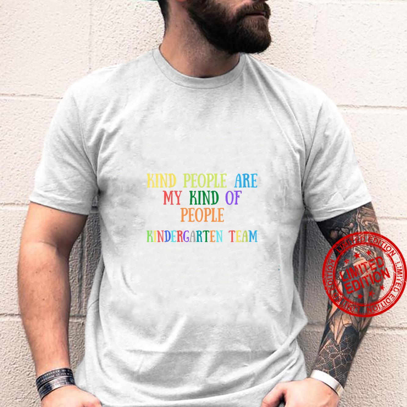 Womens Teacher Kind People Are My Kind Of People Kindergarten Team Shirt