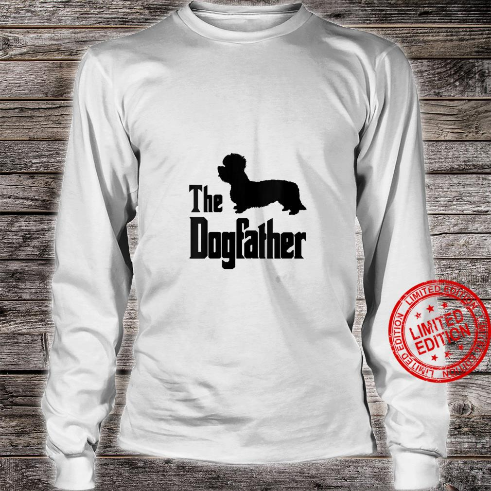 Womens The Dogfather funny dog, Dandie Dinmont Terrier Shirt long sleeved