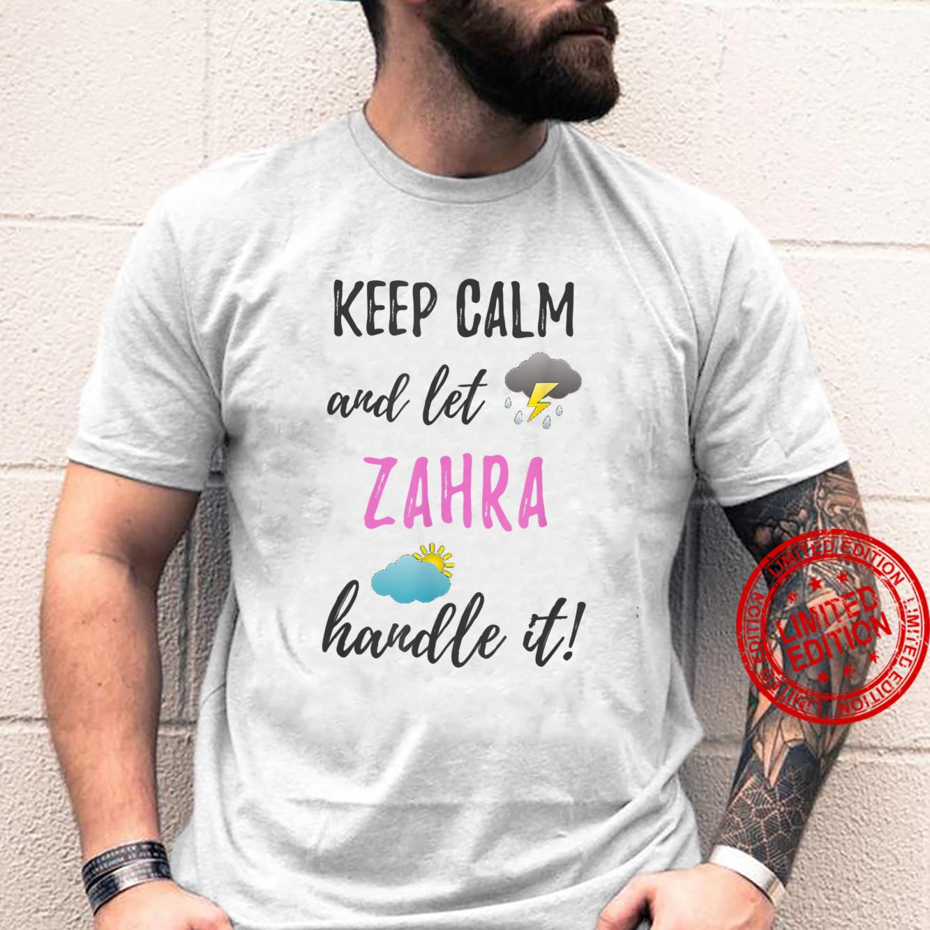 Zahra Personalized Name Keep Calm and Let Handle It Shirt