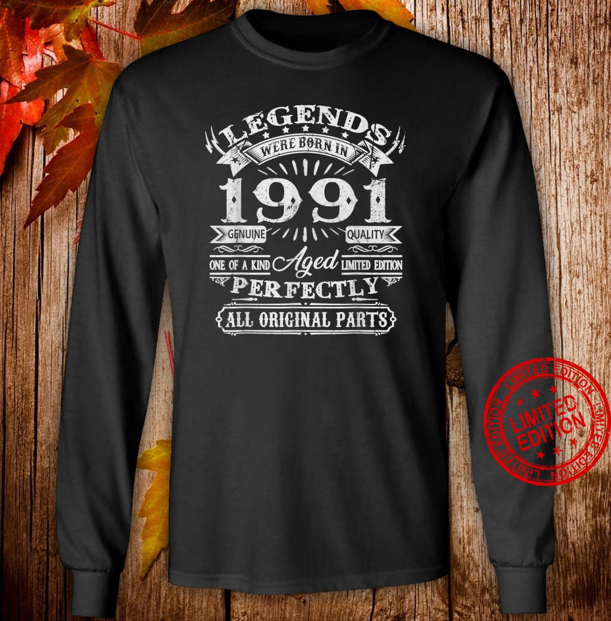 30 Years Old Legend Were Born In 1991 30th Birthday Shirt long sleeved