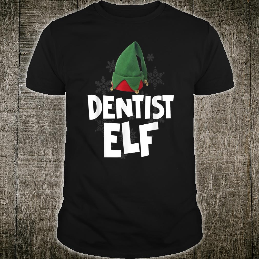 Dentist Elf Christmas Santa Matching Family Tribe Shirt
