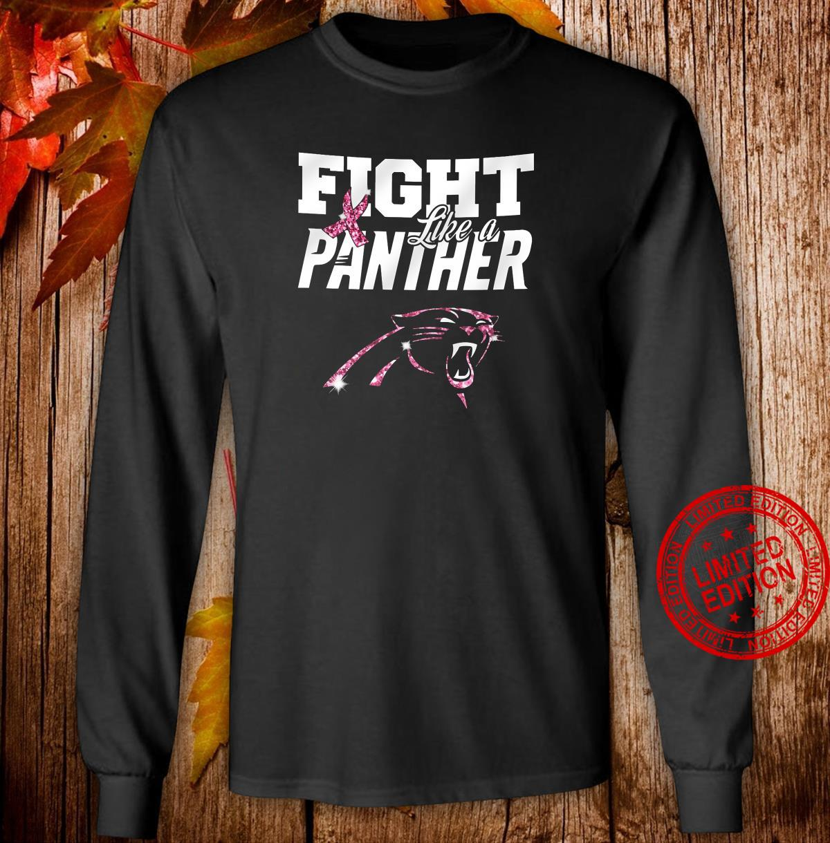Fight Like A Panther Shirt long sleeved