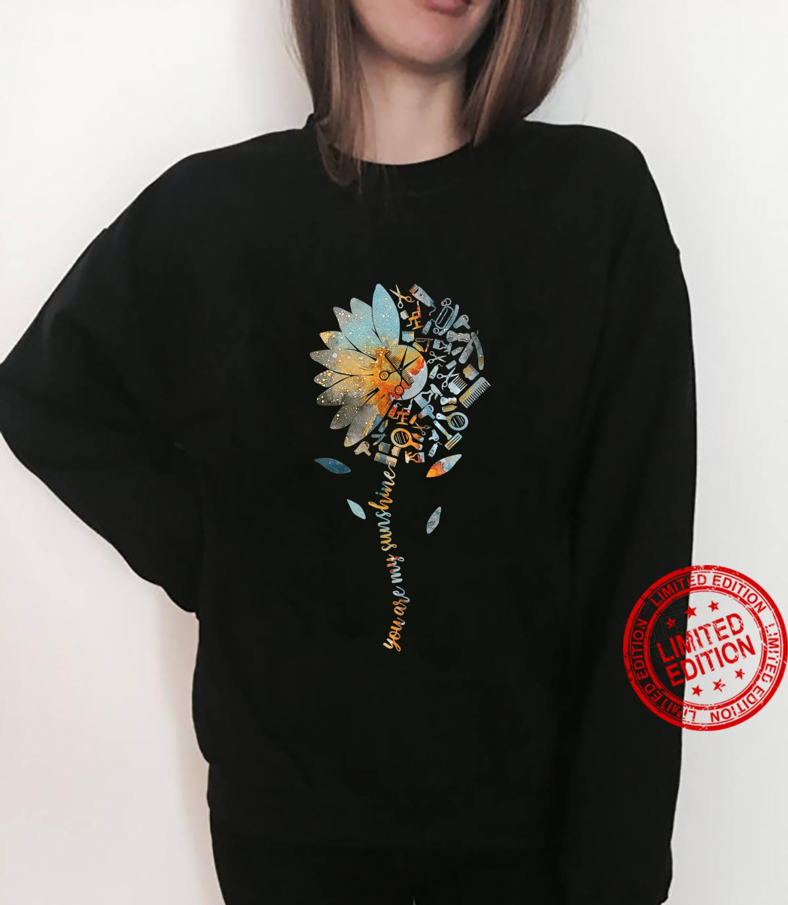 Funny Hair Stylist Sunflower You Are My Sunshine Shirt sweater