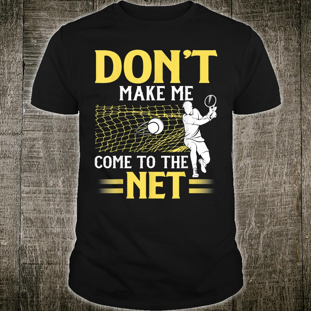 Funny Tennis Player Idea Tennis Quotes Shirt