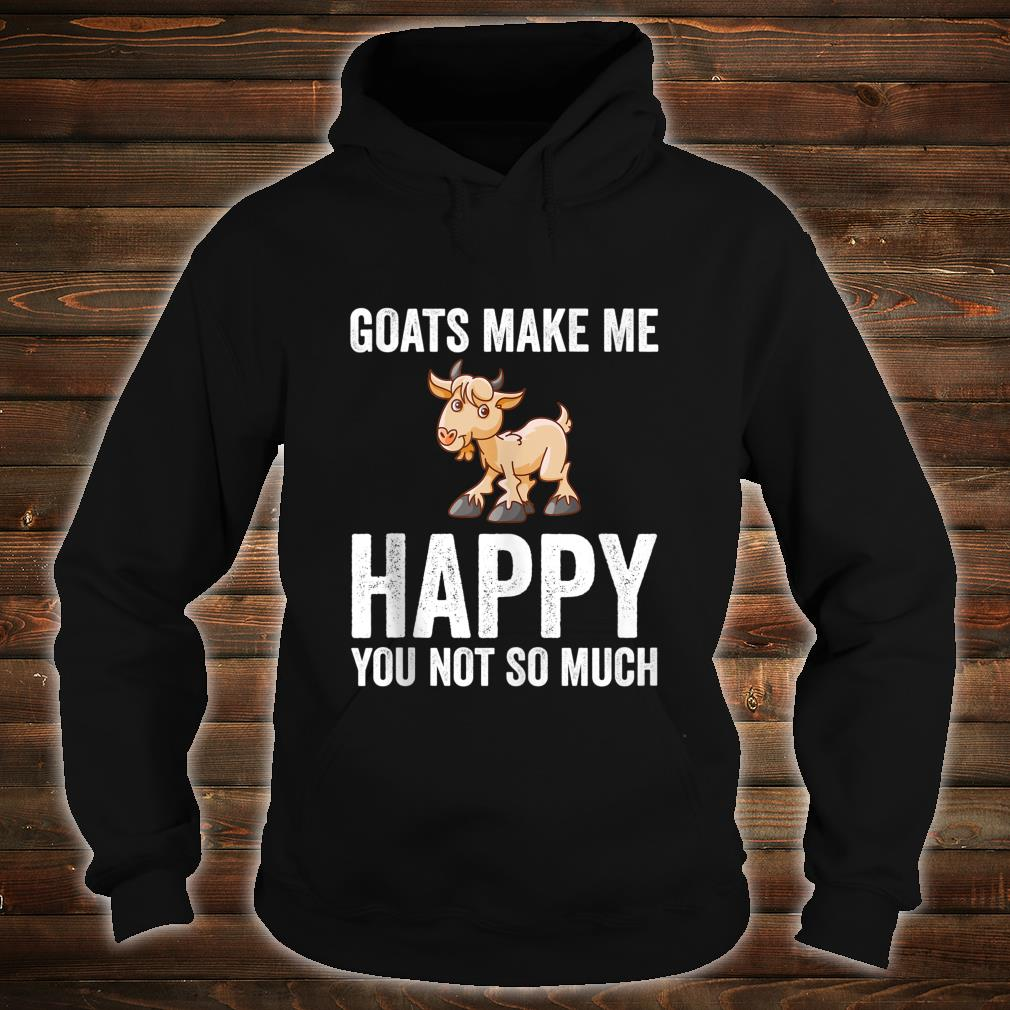 Goats Makes Me Happy Goat Shirt hoodie