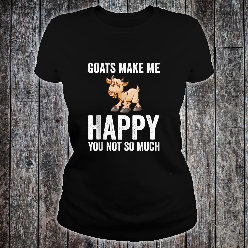 Goats Makes Me Happy Goat Shirt ladies tee
