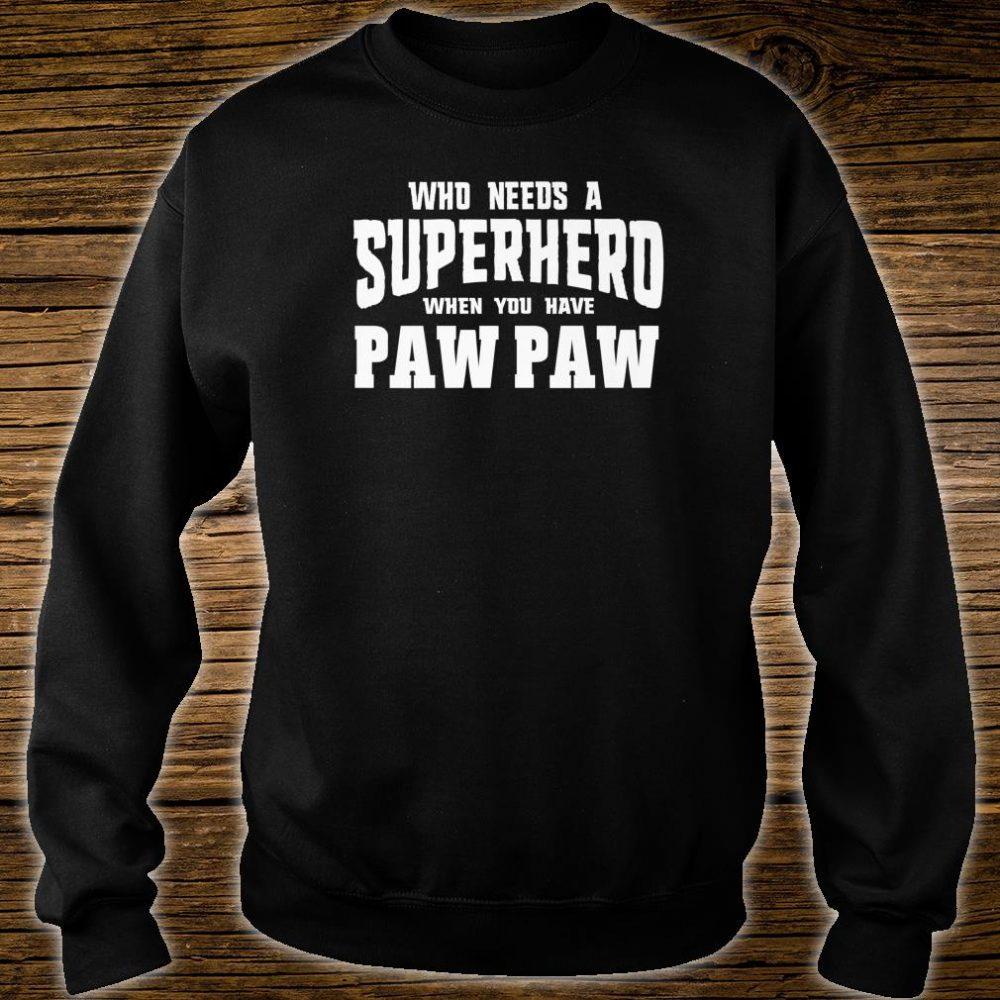 Graphic 365 Superhero Paw Paw Fathers Day Grandpa Shirt sweater