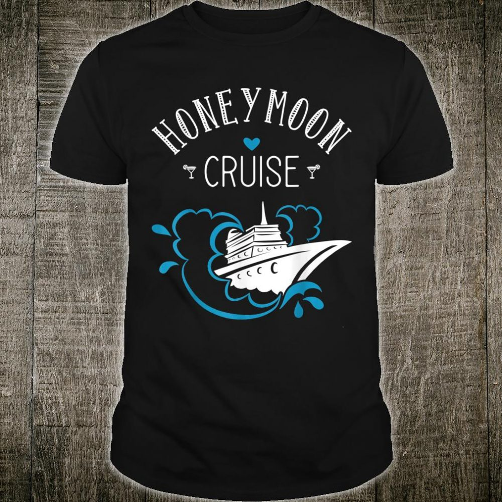 Honeymoon cruise for couples Just Married Shirt