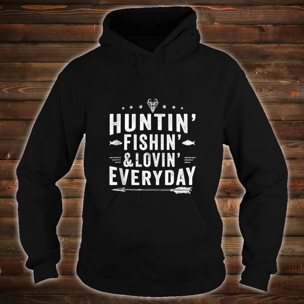 Hunting Fishing Loving Everyday Hunting Fishing Shirt hoodie