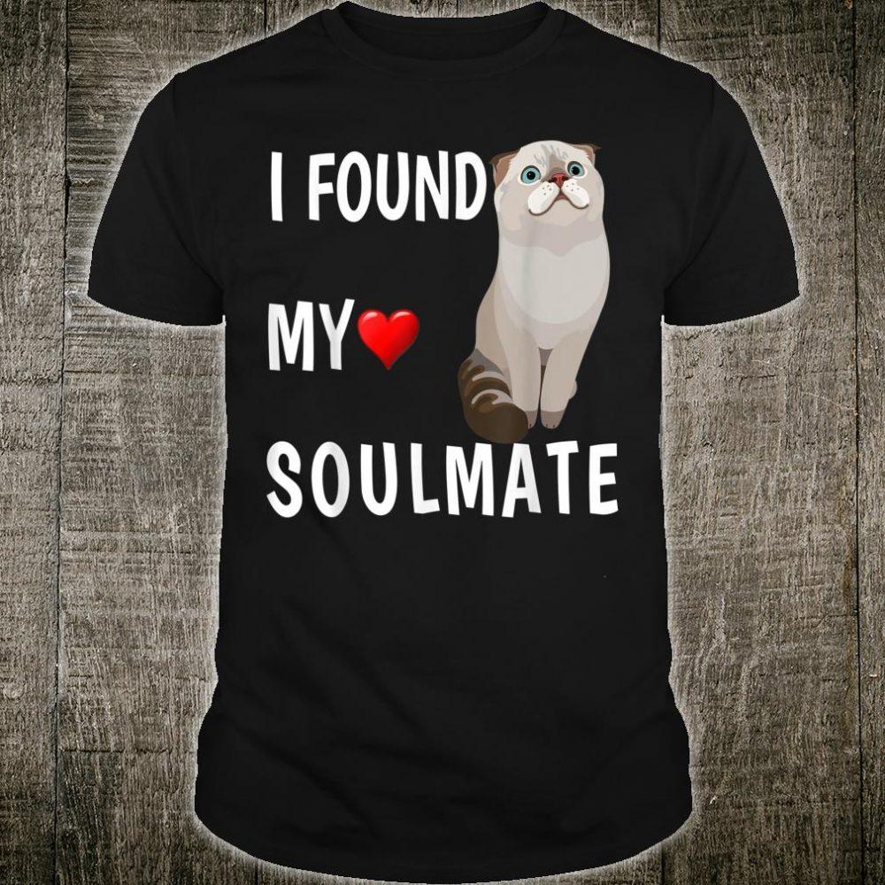 I Found My Soulmate Scottish Fold Cat Best Friend Shirt