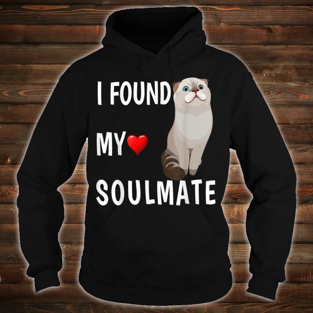 I Found My Soulmate Scottish Fold Cat Best Friend Shirt hoodie