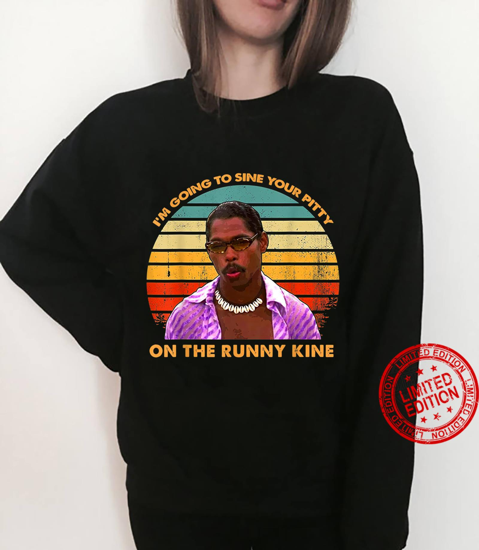 I'm Going to Sine The Runny Kine Vintage Shirt sweater