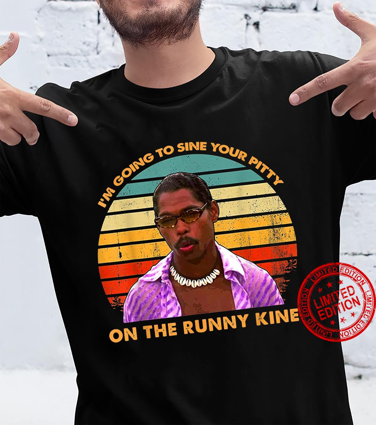 I'm Going to Sine The Runny Kine Vintage Shirt
