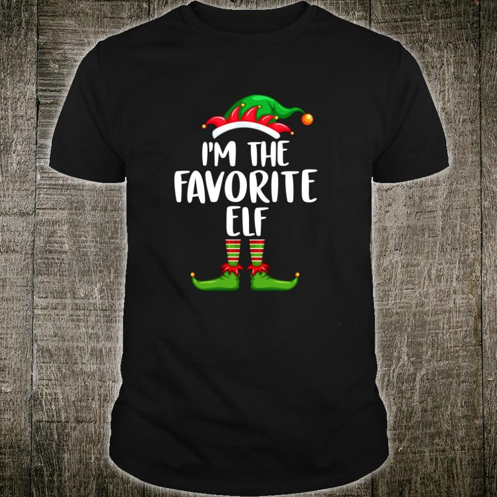 I'm The Favorite Elf Shirt Matching Family Group Christmas Shirt